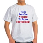 Never Too Young Light T-Shirt