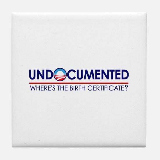Undocumented Obama (Birther) Tile Coaster