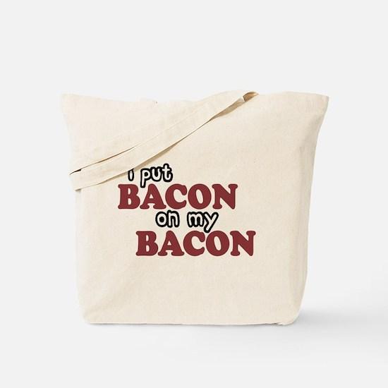 Bacon on Bacon Tote Bag