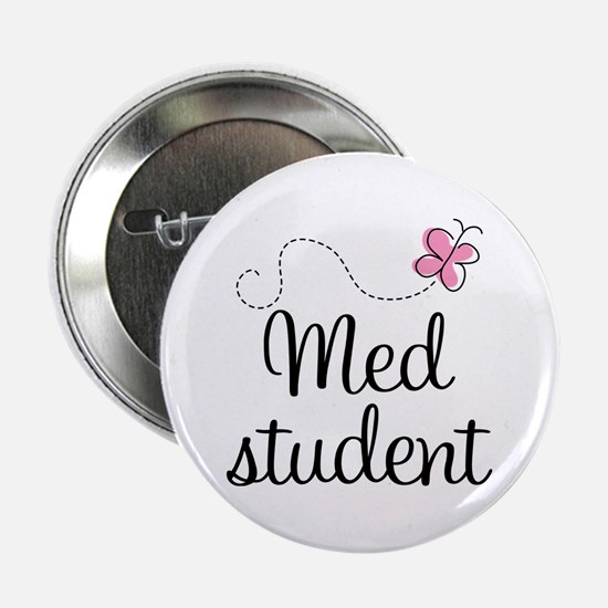 "Med School Student 2.25"" Button"