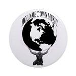 HOLD ME DOWN MUSIC GROUP OFFICIAL Round Ornament