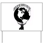 HOLD ME DOWN MUSIC GROUP OFFICIAL Yard Sign