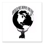 HOLD ME DOWN MUSIC GROUP OFFICIAL Square Car Magne