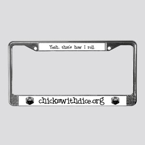"""That's how I roll"" License Plate Frame"