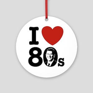 I Love The 80s Reagan Ornament (Round)