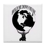 HOLD ME DOWN MUSIC GROUP OFFICIAL Tile Coaster