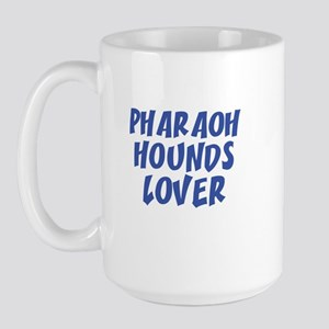 PHARAOH HOUNDS LOVER Large Mug