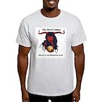 the devil comes Light T-Shirt