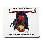 The Devil Comes Mousepad