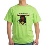 The Devil Comes Green T-Shirt