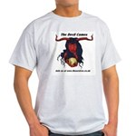 the devil comes (attention europe) Light T-Shirt