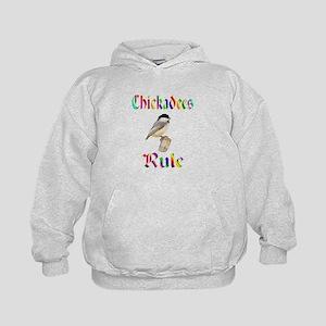 Chickadees Rule Kids Hoodie