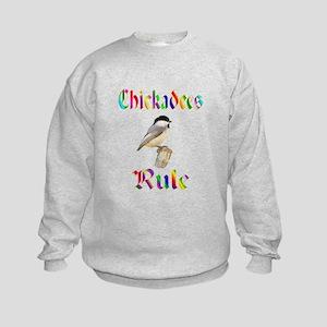 Chickadees Rule Kids Sweatshirt