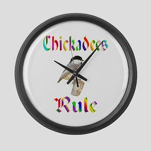 Chickadees Rule Large Wall Clock