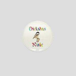 Chickadees Rule Mini Button