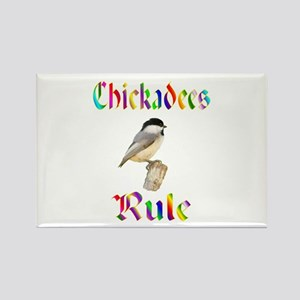 Chickadees Rule Rectangle Magnet