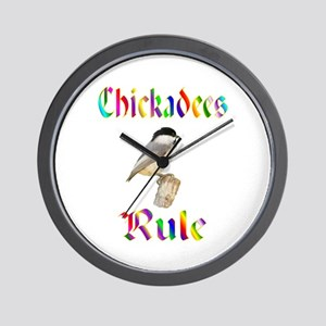 Chickadees Rule Wall Clock