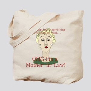 OMG I'm a Mother In Law Tote Bag