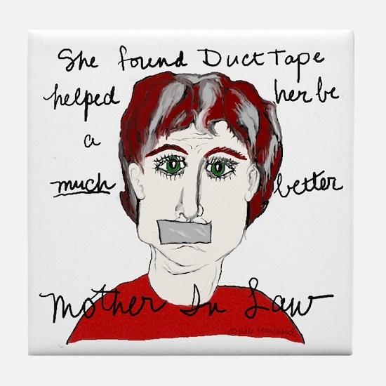 She Used Duct Tape Tile Coaster