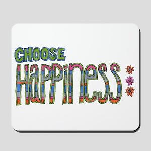 Choose Happiness Mousepad