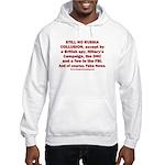 Still No Collusion Except Hooded Sweatshirt