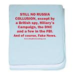Still No Collusion Except baby blanket