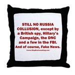 Still No Collusion Except Throw Pillow