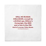 Still No Collusion Except Queen Duvet