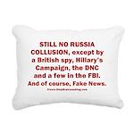 Still No Collusion Excep Rectangular Canvas Pillow