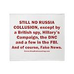 Still No Collusion Except Throw Blanket