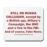 Still No Collusion Except Mousepad