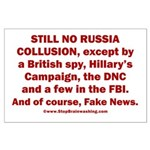 Still No Collusion Except Large Poster