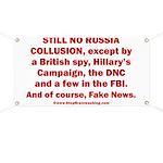 Still No Collusion Except Banner
