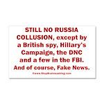 Still No Collusion Except Car Magnet 20 x 12