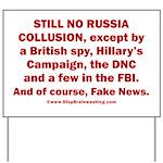 Still No Collusion Except Yard Sign
