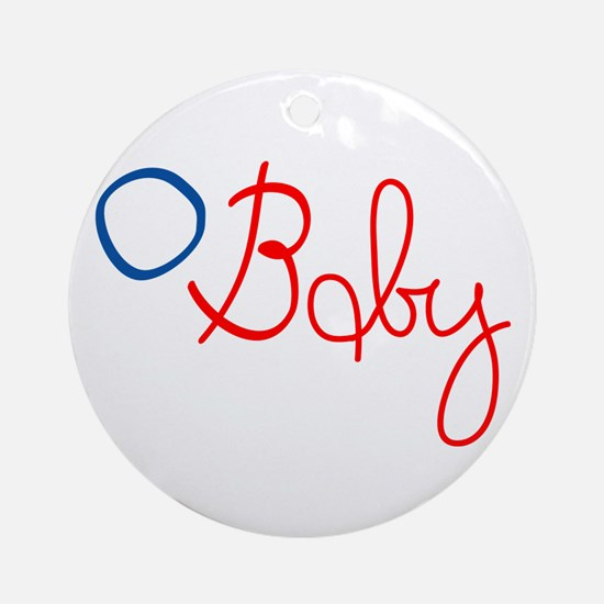 O Baby Ornament (Round)