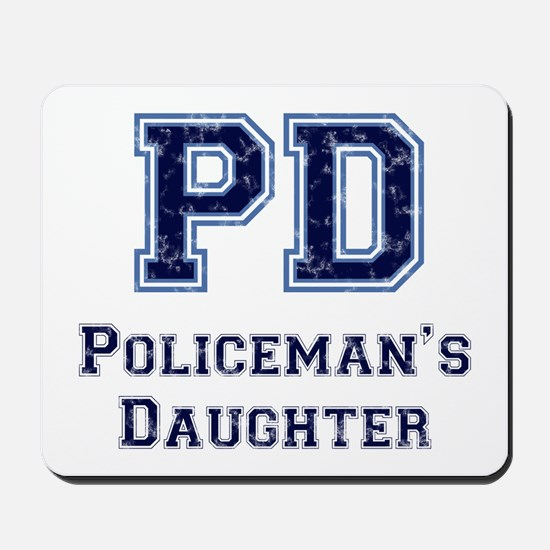 PD Policeman's Daughter Mousepad