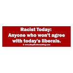 Liberal definition of Racist Sticker (Bumper)
