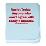 Liberal definition of Racist baby blanket