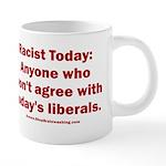 Liberal definition of Racis 20 oz Ceramic Mega Mug