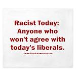 Liberal definition of Racist King Duvet