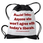 Liberal definition of Racist Drawstring Bag