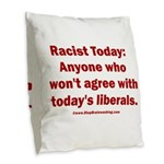 Liberal definition of Racist Burlap Throw Pillow