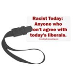 Liberal definition of Racist Large Luggage Tag
