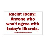 Liberal definition of Racist 20x12 Wall Decal