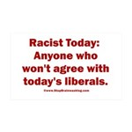 Liberal definition of Racist 35x21 Wall Decal