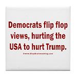Flip to Hurt Trump Tile Coaster