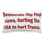 Flip to Hurt Trump Pillow Case