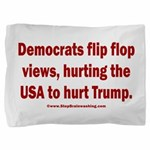 Flip to Hurt Trump Pillow Sham