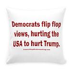 Flip to Hurt Trump Everyday Pillow